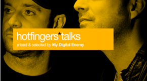 'Hotfingers Talks' mixed by My Digital Enemy