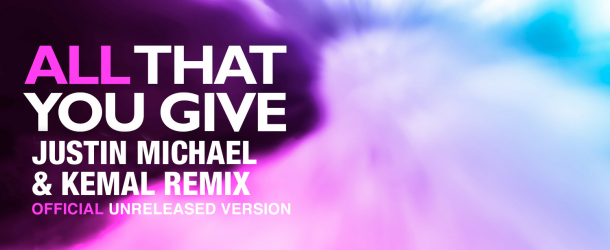 Free Download: Kaskade – All That You Give (Justin Michael & Kemal Late Night Mix)
