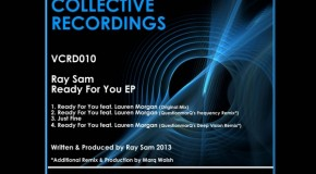 Out Soon: Ray Sam feat. Lauren Morgan – 'Ready For You EP'