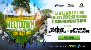 Mixify announces DJ Competition Finalists & Meltdown Digital Pre-Festival