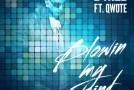 L-Nize ft. Qwote – Blowin My Mind