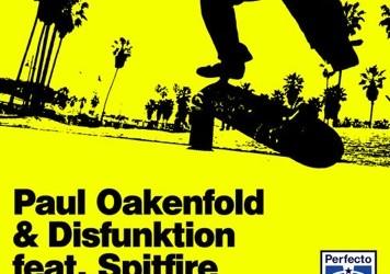 """Paul Oakenfold & Disfunktion ft. Spitfire – """"Beautiful World"""""""