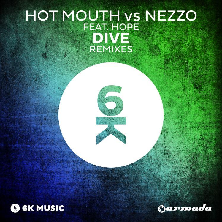 Hot Mouth vs Nezzo feat. Hope – Dive (Remixes)